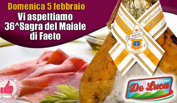 Salumi De Luca Vi Aspetta Alla 36^ Sagra Del Maiale Di Faeto http://affariok.blogspot.it/