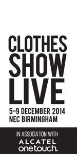 Clothes Show Live  5 - 9 December 20104 - NEC Birmingham