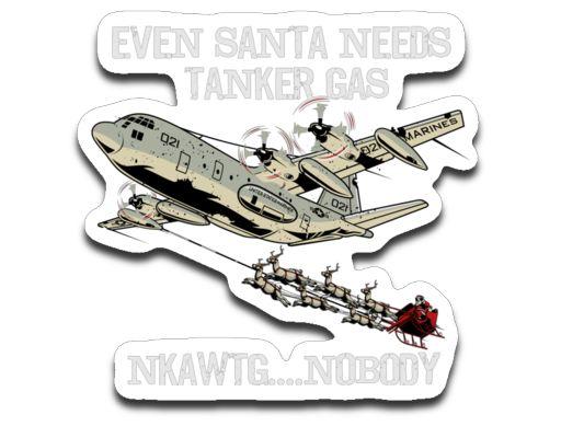 KC-130 HERCULES - EVEN SANTA NEEDS TANKER GAS...(MARINES)