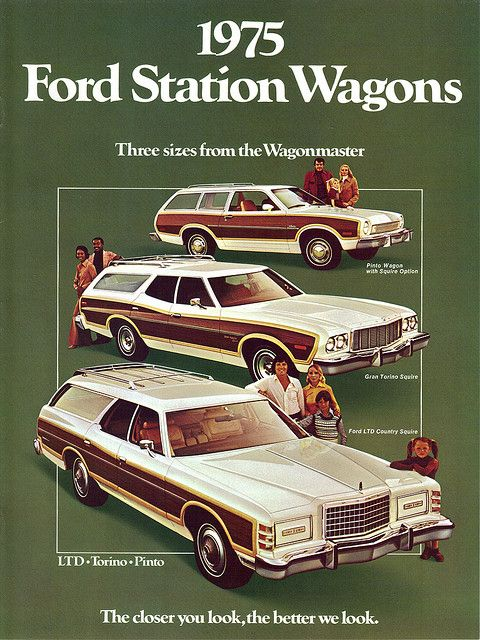 1975 Ford LTD Country Squire, Gran Torino Squire and Pinto Squire Wagons - my mom had a pinto!