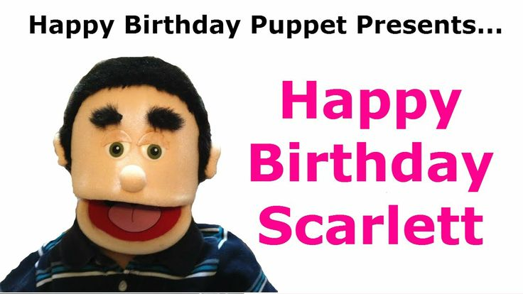 Funny Happy Birthday Scarlett Video - TAGS: happy birthday scarlett, happy birthday ,happy birthday song, song happy birthday, funny birthday song, happy birthday puppet, happy birthday, happy birthday to you