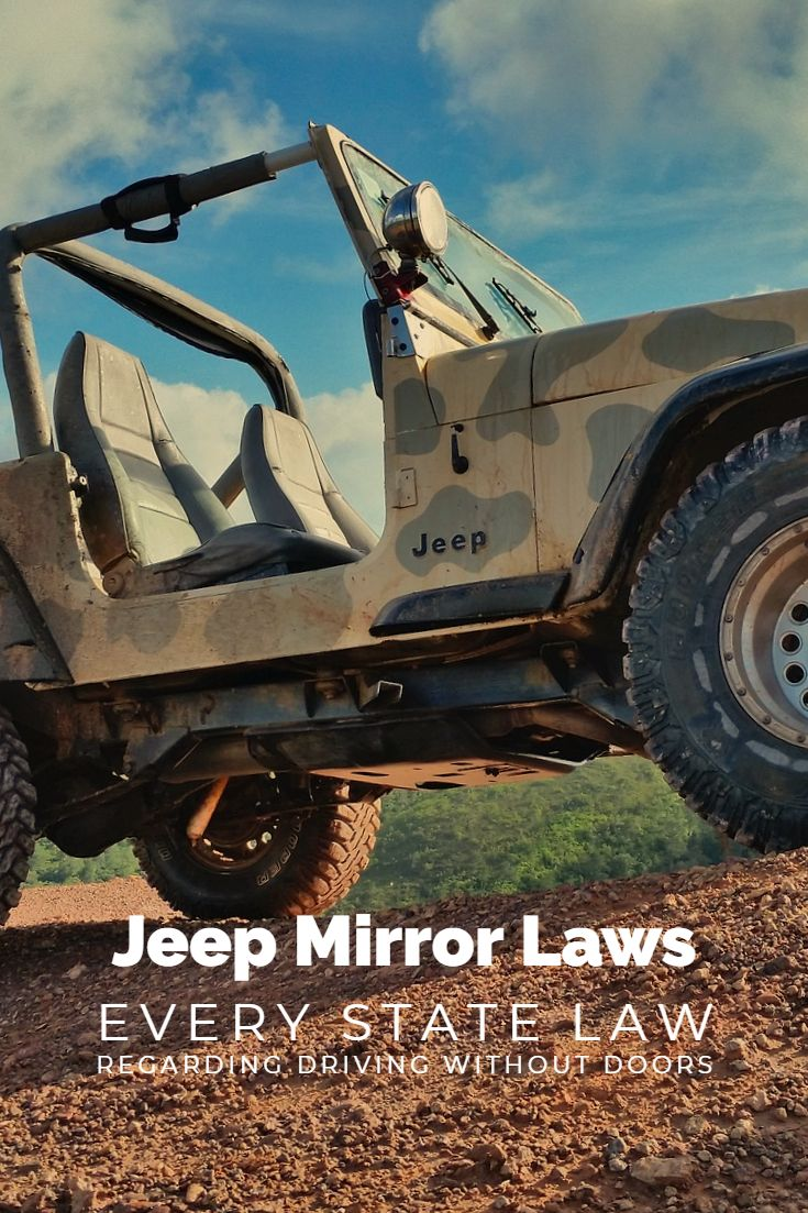 Jeep Mirror Laws Don T Get Busted With Your Doors Off Jeep