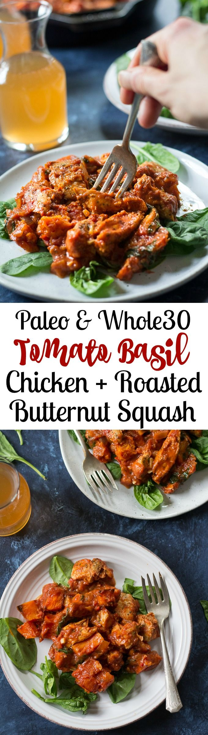 Perfectly seasoned chicken in a creamy, flavor-packed tomato basil sauce with sweet-savory toasty butternut. Paleo and Whole30 compliant dinner and great for next-day leftovers!