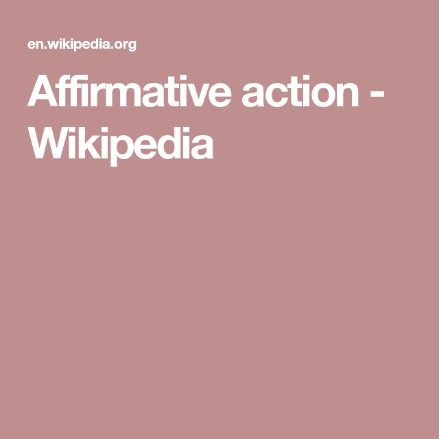 Affirmative action - Wikipedia