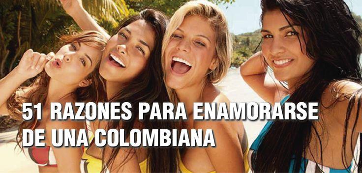 50 Razones para Enamorarse de una Colombiana