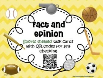 There are 28 sports themed task cards in this set. Each card has a statement in which the student must determine if it is a fact or an opinion. The QR code can be scanned with a smart phone or an ipad to reveal the answer. You'll need a QR scanner app.