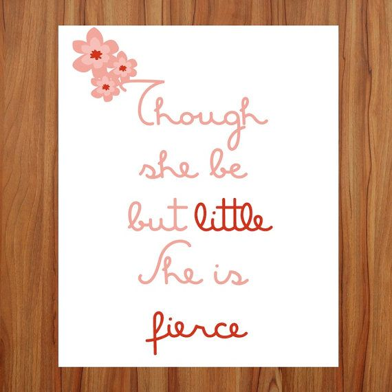 Quote art printable wall art though she be but little nursery decor