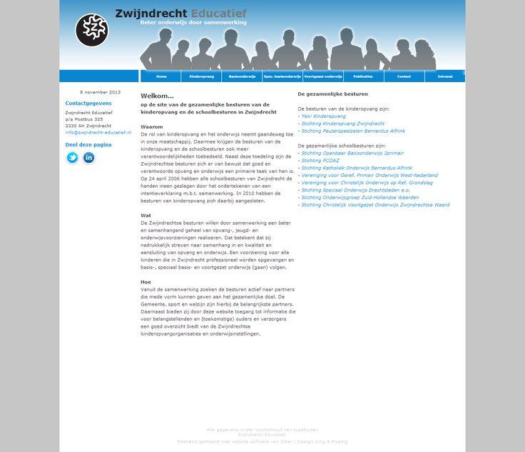 Zwijndrechtse besturen De gezamenlijke schoolbesturen van Zwijndrecht onderhouden een eigen website. Het kan gezien worden als een portal naar het onderwijs in Zwijndrecht. Ook zijn hier de kinderopvangorganisaties vertegenwoordigd.
