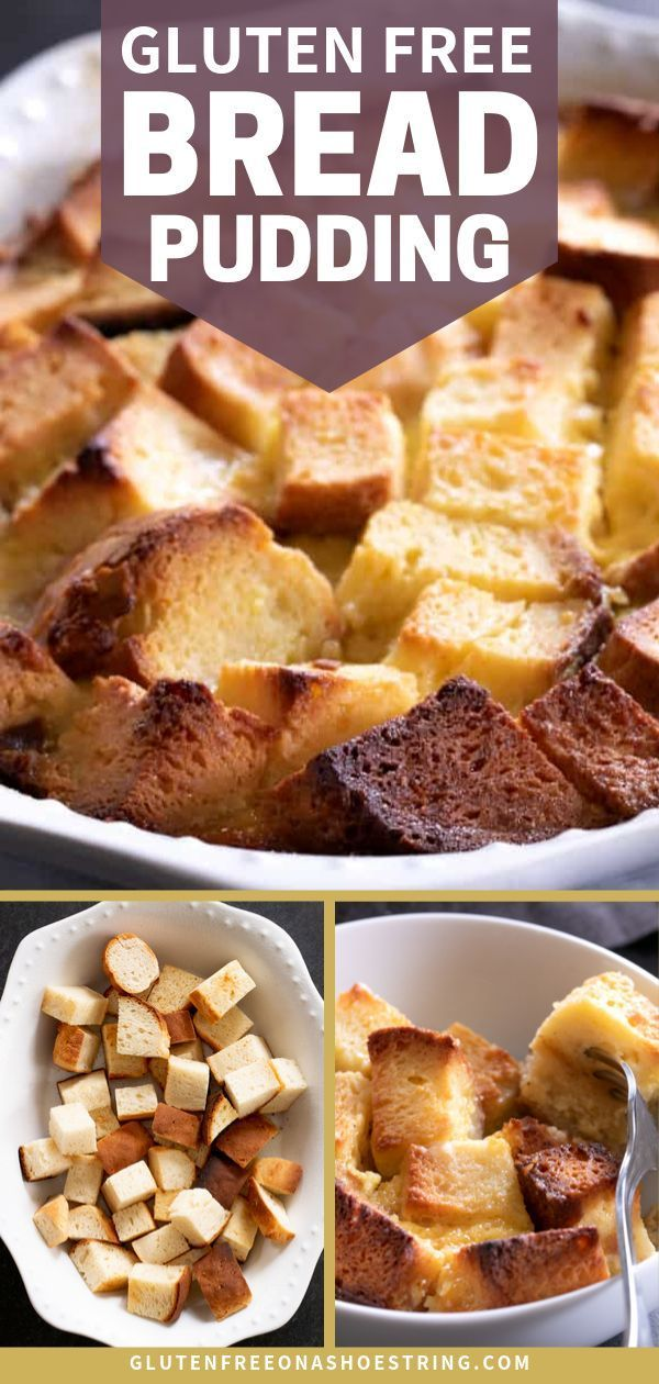 Gluten Free Bread Pudding Never Waste Another Crumb In 2020 Gluten Free Bread Pudding Gluten Free Recipes For Breakfast Gluten Free Bread