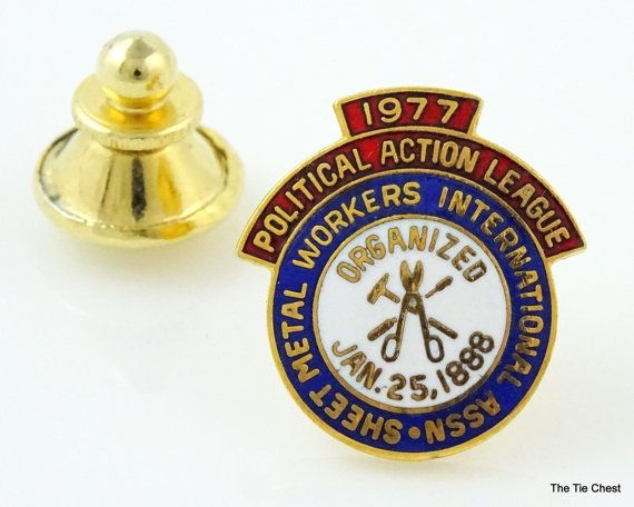 Great collectible find! Vintage 1977 Political Action League Pin. Sheet Metal Workers Intl #thetiechest