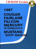 1967 Cougar, Falcon, Fairlane, Mustang Shop Manual is the original manual used by the Ford dealership mechanics to guide them through repairs and maintenance.