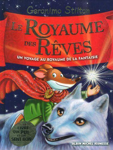 Amazon.fr - Le royaume des rêves - Royaume de la fantaisie - Tome 7 - Geronimo Stilton - Livres