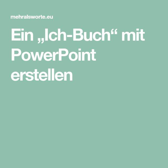 """Ein """"Ich-Buch"""" mit PowerPoint erstellen"""