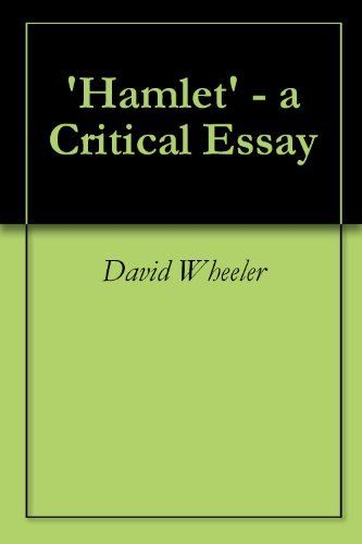 Critical Essays On Hamlet