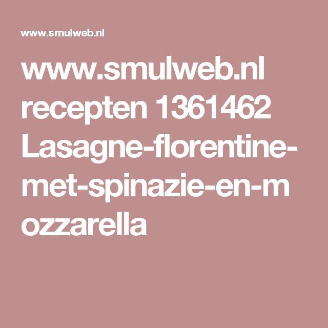 www.smulweb.nl recepten 1361462 Lasagne-florentine-met-spinazie-en-mozzarella