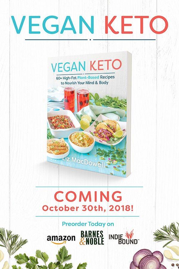 My Vegan Keto Cookbook Meat Free Keto Vegan Keto Recipes Vegan Keto Recipes Vegan Keto Keto Cookbook