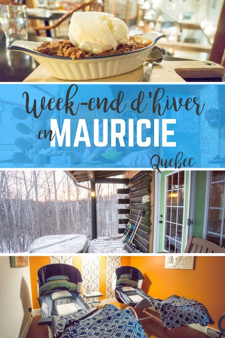 Quoi faire en hiver en Mauricie - Québec - Week-end en Mauricie. Détente, plein air et gourmandises! #Mauricie #quebecoriginal #quebec #explorecanada #Canada