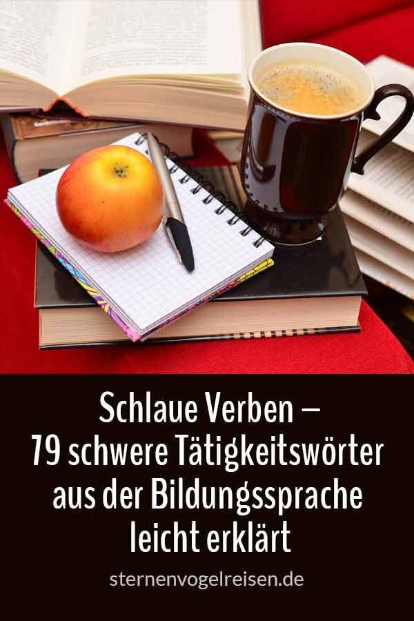 Schlaue Verben – 79 schwere Tätigkeitswörter aus der Bildungssprache leicht er… – Ruth Birke
