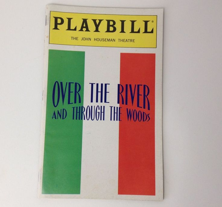 Playbill Over The River and Through The Woods 1998 John Houseman Theatre Theater