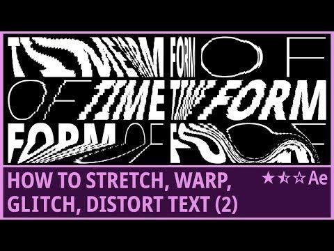 How to Stretch, Warp, Glitch, Distort Text (2)   Kinetic