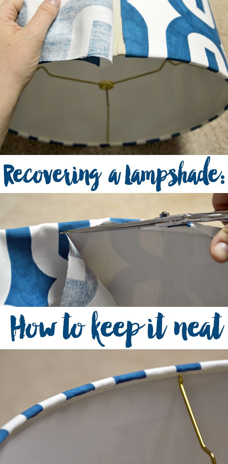 great tips on how to neatly recover a lampshade                                                                                                                                                                                 More