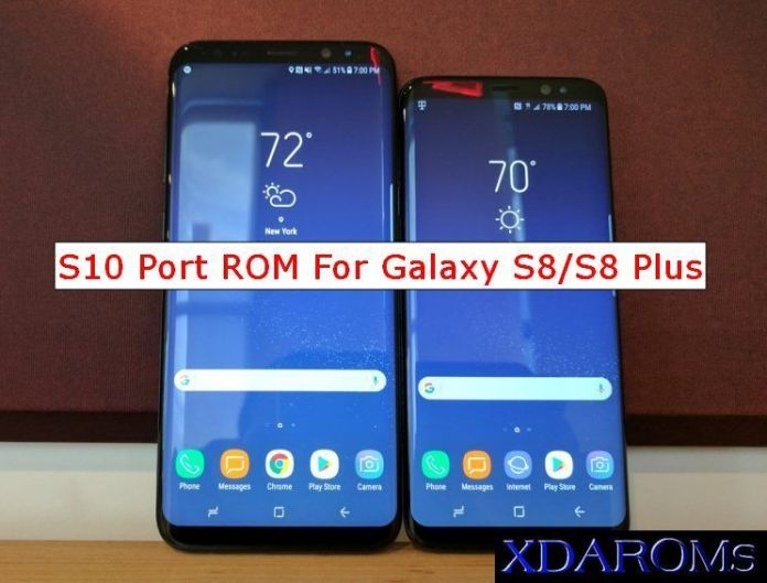 Port Galaxy S10 Rom For Galaxy S8/S8 Plus | Daily Tech Tips in 2019