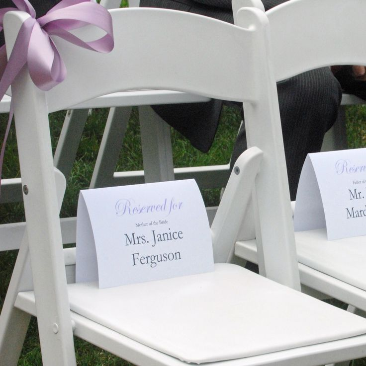 Quick, cheap, but classy wedding reserved signs! DIY- white card stock from staples, design on a PC with your wedding colors, and print using a household printer. Don't forget to make a seating chart so your venue can set them out ahead of time and ushers can lead correct people to their seats.