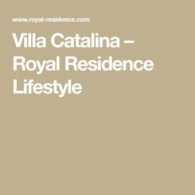 Villa Catalina – Royal Residence Lifestyle