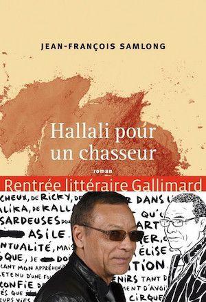 Hallali pour un chasseur - Jean-François Samlong