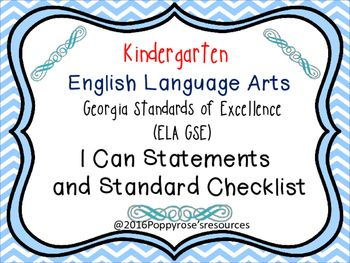 The Georgia Standards of Excellence for Kindergarten English Language Arts are presented in I Can Poster format for easy display in your classroom. All you have to do is print, laminate, and display the posters. Some display ideas include bulletin boards, or Anchor charts.Also included in this set is a checklist for you to keep track of the date the standard was taught and  any comments you would like to make on student achievement, resources utilized  or changes you would like to make for…
