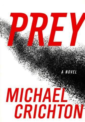 Prey by Michael Crichton 03/02/17- 04/02/17 7/10