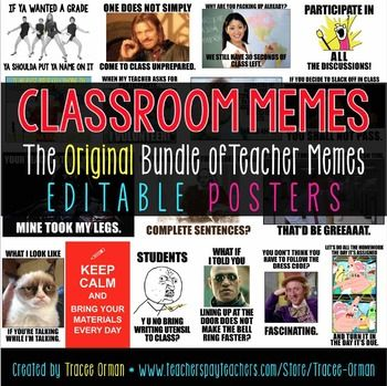 Classroom Memes Posters, Teacher Memes: Your favorite teacher memes in higher-quality .png, .pdf, and .ppt files for printing and display. Editable and in letter, legal, and 10x14 sizes. NOW includes both an EDITABLE PDF and editable PPT (Powerpoint) file, so you can customize them!