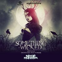 Something Wicked Anthem (Made Monster Trap Remix)- Made Monster by Made Monster on SoundCloud