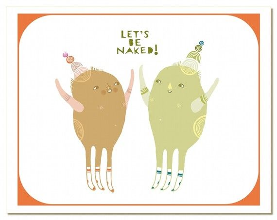 Lets Be Naked! greeting card    This is a blank notecard & matching envelope with my original illustration printed on the front, measuring 4.25 x