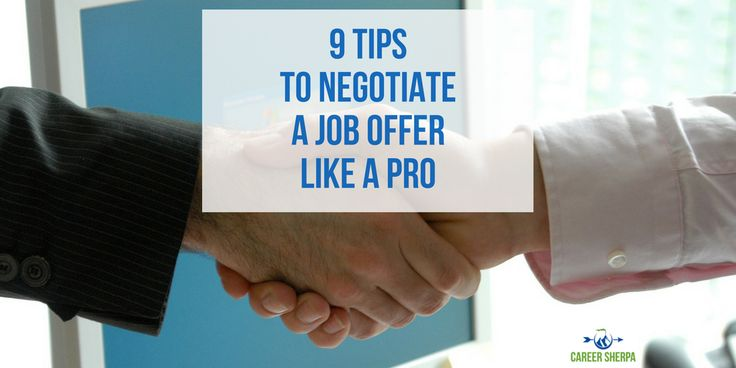 9 Tips To Negotiate A Job Offer Like A Pro Job offer, Job help - job offer