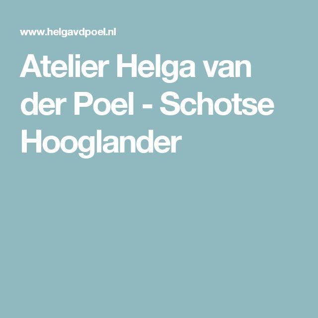 Atelier Helga van der Poel - Schotse Hooglander