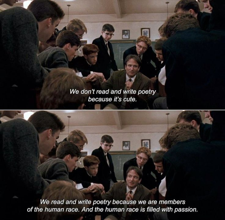 17 Invaluable Lessons Mr. Keating Taught Us In the human race is filled with passion. Poetry dead poets society