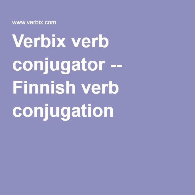 Verbix verb conjugator -- Finnish verb conjugation