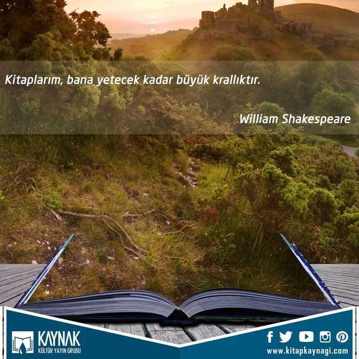 """""""Kitaplarım bana yetecek kadar Büyük krallıktır."""" William Shakespeare #kitap #kitapkaynagi #kitapkurdu #kitaplar #kitapkokusu #kitapaşkı #kitapsevgisi #kitapagaci #kitaplariyikivar #kitaptavsiyesi #kitapoku #kitapsever #kitapokuyorum #kitaplık #kitapayracı #kitapayraci #kitapkeyfi #kitapkardesligi #kitapaski #kitapokumahalleri #okumak #kitaplarım #hizmethareketi #sünnet #nilyayinlari  #anlamlısözler #özlüsözler #güzelsözler #özlüsözler"""