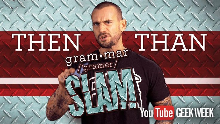 CM Punk's Grammar Slam - Then & Than  **Warning: Contains some inappropriate language.**