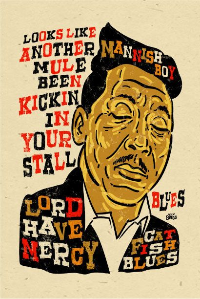 "Muddy Waters Poster- signed by Grego - digital - blues folk art - big 12""x18"" - mojohand.com"