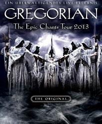 Gregorian - Epic Chants Tour 2013