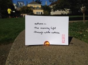 "#haiku 20120922""autumn -- / the morning light / through white curtains""Haiku Actually, White Curtains, Trav'Lin Lights, Morning Light, Haiku 20120922, Daily Haiku, 20120922 Autumn, Actually Postcards, Mornings Lights"
