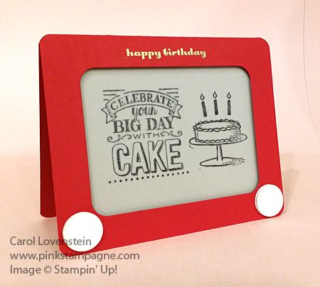 Etch-a-Sketch Happy Birthday CASE'd from Donna Wicks Thank you for this adorable version! Stamped by Carol Lovenstein Stampin' Up! Card Idea