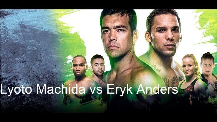 Lyoto Machida vs Eryk Anders at UFC Fight Night 125