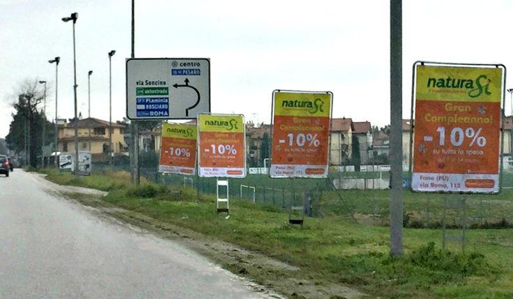 Affissione e stampa di manifesti sequenziali bifacciali committente NATURA SI. #manifesti #bifacciali #affissioni Via Papiria #Fano, Marche