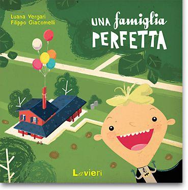 Un libro davvero carino per spiegare ai più piccoli che ogni famiglia è perfetta!