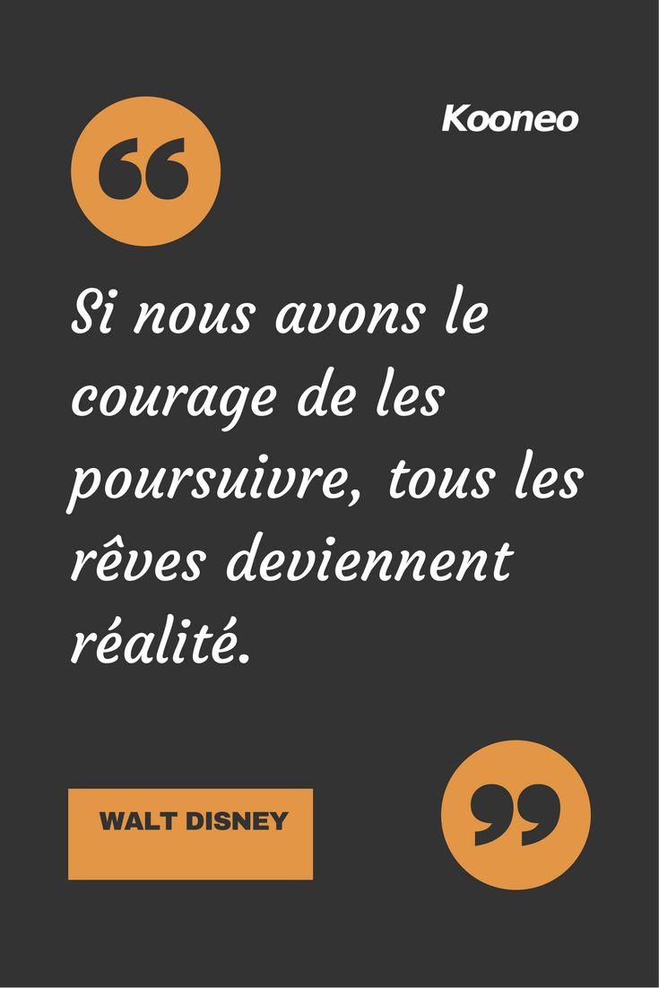 [CITATIONS] Si nous avons le courage de les poursuivre, tous les rêves deviennent réalité. WALT DISNEY #Ecommerce #Kooneo #Reves #Waltdisney : www.kooneo.com