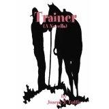 Trainer: (A Novella) (Paperback)By Joseph J. Tuttle
