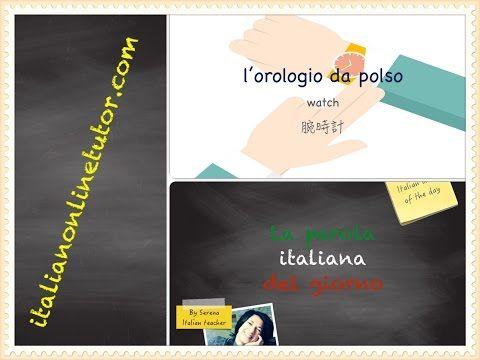 Parola del giorno: OROLOGIO – Italian Online Tutor